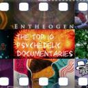 Le Top 10 Des Documentaires Psychédéliques